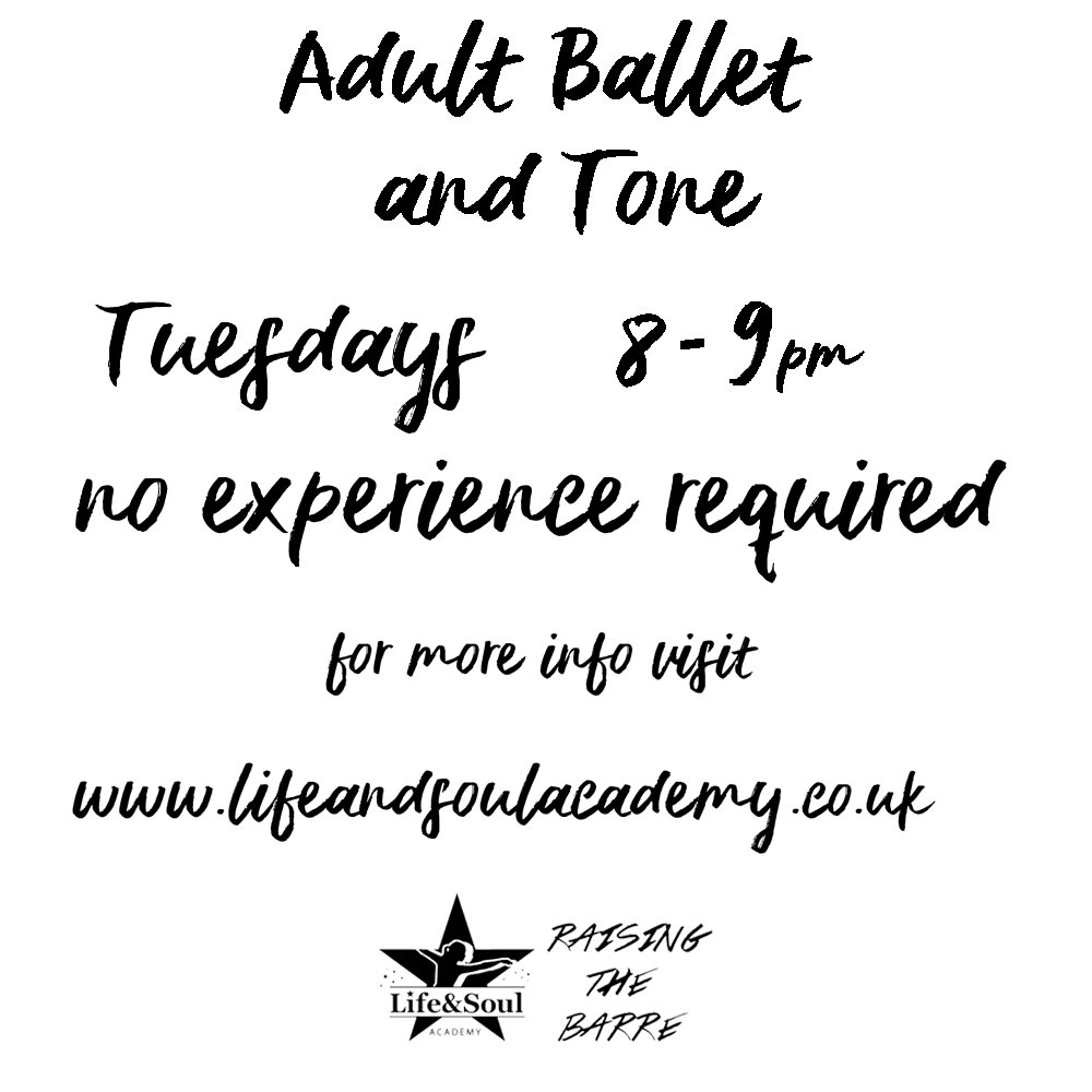 Life and Soul Academy - Adult Dance Class - Adult Ballet and Tone - Hertfordshire